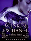 Ink Exchange (MP3): Wicked Lovely Series, Book 2