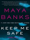 Keep Me Safe (eBook): A Slow Burn Novel