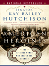 American Heroines (eBook): The Spirited Women Who Shaped Our Country