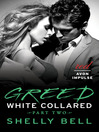 Greed (eBook): White Collared Series, Book 2