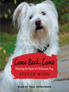 Come Back, Como (MP3): Winning the Heart of a Reluctant Dog