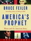 America's Prophet (MP3): Moses and the American Story
