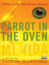 Parrot in the Oven (eBook): mi vida