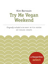 Try Me Vegan Weekend (eBook): A HarperOne Select