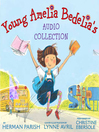 Young Amelia Bedelia's Audio Collection (MP3)