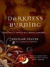 Darkness Burning (eBook): Dark Realm Series, Book 3