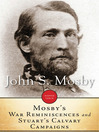 Mosby's War Reminiscences and Stuart's Cavalry Campaigns (eBook)
