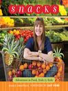 Snacks (eBook): Adventures in Food, Aisle by Aisle