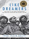 Like Dreamers (eBook): The Story of the Israeli Paratroopers Who Reunited Jerusalem and Divided a Nation