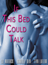 If This Bed Could Talk (MP3)
