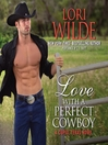 Love with a Perfect Cowboy (MP3): Cupid, Texas Series, Book 4