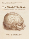 The Mind and the Brain (eBook): Neuroplasticity and the Power of Mental Force
