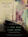 The Girl Who Came Home (MP3): A Novel of the Titanic