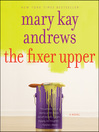 The Fixer Upper (MP3): A Novel
