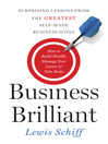 Business Brilliant (eBook): Surprising Lessons from the Greatest Self-Made Business Icons