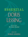 Essential Doris Lessing (MP3): Excerpts from The Golden Notebook
