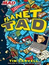 Planet Tad (eBook): Planet Tad Series, Book 1