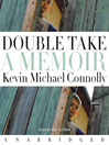 Double Take (MP3): A Memoir