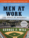 Men at Work (eBook): The Craft of Baseball