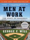 Men at Work (eBook): The Craft of Baseball