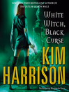 White Witch, Black Curse (MP3): The Hollows Series, Book 7