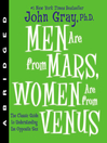 Men Are from Mars, Women Are from Venus (MP3): The Classic Guide to Understanding the Opposite Sex