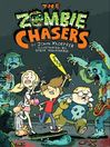 The Zombie Chasers (eBook): The Zombie Chasers Series, Book 1