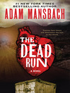 The Dead Run (eBook): A Novel