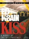 Kiss (MP3): 87th Precinct Series, Book 44
