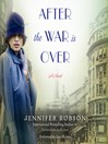 After the War Is Over (MP3): A Novel
