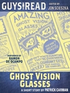Ghost Vision Glasses (MP3)