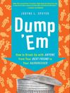 Dump 'Em (eBook): How to Break Up with Anyone from Your Best Friend to Your Hairdresser