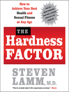 The Hardness Factor<sup>TM</sup> (MP3): How to Achieve Your Best Health and Sexual Fitness at Any Age