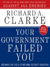 Your Government Failed You (MP3): Breaking the Cycle of National Security Disasters