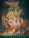 The Secret Zoo (MP3): The Secret Zoo Series, Book 1