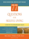 77 Questions for Skillful Living (MP3)