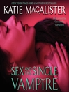 Sex and the Single Vampire (MP3): Dark Ones Series, Book 2