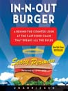 In-N-Out Burger (MP3): A Behind-the-Counter Look at the Fast-Food Chain That Breaks All the Rules