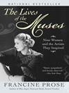The Lives of the Muses (eBook): Nine Women & the Artists They Inspired