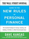 The Wall Street Journal Guide to the New Rules of Personal Finance (eBook): Essential Strategies for Saving, Investing, and Building a Portfolio in a World Turned Upside Down