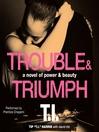 Trouble & Triumph (MP3)