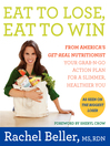 Eat to Lose, Eat to Win (eBook): Skinny Done Right—Shop to Drop Pounds with the Nutritionist Who Gets It