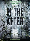 In the After (MP3): In the After Series, Book 1