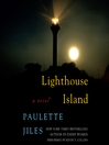 Lighthouse Island (MP3): A Novel