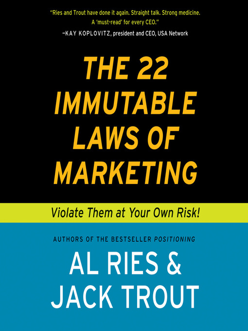 The 22 Immutable Laws of Marketing (MP3): Violate Them at Your Own Risk!