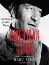 American Titan (MP3): Searching for John Wayne