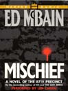 Mischief (MP3): 87th Precinct Series, Book 45