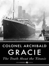 The Truth About the Titanic (eBook)