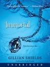 Immortal (MP3): Immortal Series, Book 1