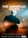 The Omniplus Ultra (eBook): Short Story